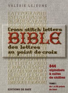 Cross Stitch Letters Bible © Editions de Saxe