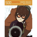 500 Essential Anime Movies US edn